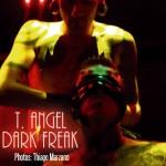 T. Angel & Dark Freak