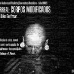 HiperReal: Corpos Modificados em Mostra de Audiovisual