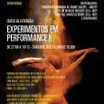 Instituto de Artes da UNESP e Escola de Comunicações e Artes ECA-USP Apresentam: Curso de Extensão: Experimentos em Performance I De 27/08 a 03/12, sábados, das 14.30h as 18.30h. Responsáveis: […]