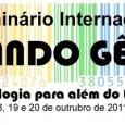 """O Seminário Internacional """"Pensando Gênero III"""": """"A Psicologia para além do espelho"""", promovido e organizado pelo GEPS/CNPq – Grupo de Estudos e Pesquisas sobre Sexualidades em parceria com a ONG […]"""