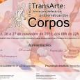 O Encontro TransArte pretende dialogar com as manifestações artísticas proveniente das Artes Cênicas, Artes Visuais, Música, Performances e Literatura. A idéia é que por meio das artes possamos pensar em […]
