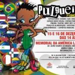 <!--:pt-->Projeto Pulgueiro volta para São Paulo em dezembro<!--:-->