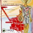 Dia 24 de Maio acontecerá em São Paulo a inauguração da exposição Só o amor ou Aquele que queima do artista André Cruz. A respectiva mostra tem como tema o […]