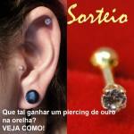 <!--:pt-->Novo sorteio: Que tal colocar um piercing em ouro na sua orelha?<!--:-->