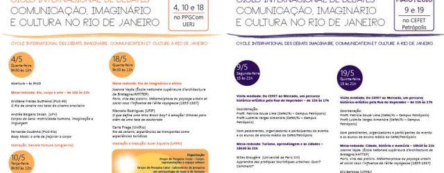 """Ciclo Internacional de Debates """"Comunicação, imaginário e cultura no Rio de Janeiro"""" abordará temas como corpo, arte, subjetividade e midiativismo. Atenção para a fala """"Body Mods: a arte de (re)criar […]"""