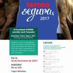 Faculdade oferece workshop gratuito para profissionais da tatuagem identificarem casos de suspeita de câncer na pele