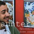 Nos dois primeiros episódios de Sauntering, conhecemos os dezesseispersonagens que dão vida para a websérie, que investiga a história das modificações corporais em Belo Horizonte. Depois de um intervalo de […]
