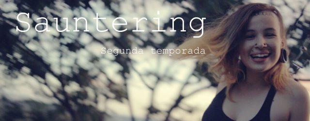 No dia 29 de Novembro foi divulgado o novo trailer da websérie Sauntering. O vídeo que passa dos 7 minutos convida as pessoas para adentrarem em imagens e sensações acerca […]