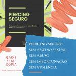 É lançada cartilha para combater assédio sexual em estúdios e clínicas de piercing