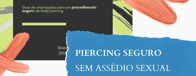 Em Maio de 2019, tatuadoras e ativistas de Belo Horizonte lançaram uma cartilha para combater o assédio sexual em estúdios do ramo. Inspirados por esse trabalho se construiu um grupo […]