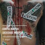 Corpos inaptos, sociedade inóspita: práticas políticas e ideológicas de exclusão escolar